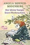Der kleine Vampir feiert Weihnachten - Angela Sommer-Bodenburg