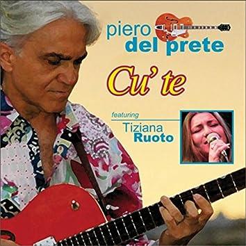 Cu' te (feat. Tiziana Ruoto)