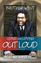 Brother West: Living and Loving Out Loud by Cornel West (15-Oct-2009) Hardcover