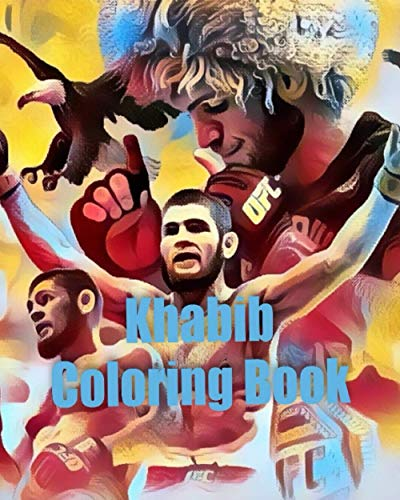 Khabib Coloring Book: The Unofficial Fan Tribute To a Martial Arts Legend Khabib Nurmagomedov