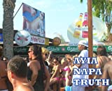 Ayia Napa Truth - Naked Facts & Info About Cyprus  Premier Party Resort