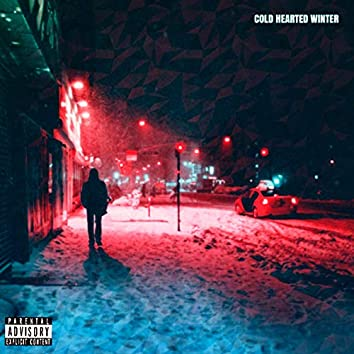 Cold Hearted Winter : Reloaded