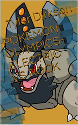POKEMON OLYMPICS- ELECTRIC VS ROCK (English Edition)