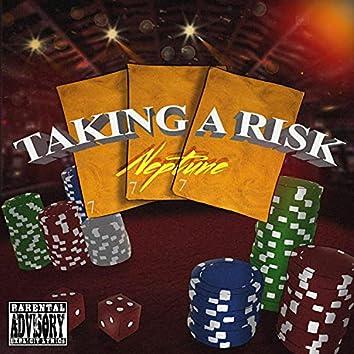 Takin' A Risk