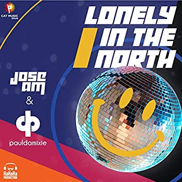 Lonely in the North (feat. Paul Damixie)