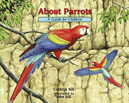 About Parrots: A Guide for Children (About… Book 16) (English Edition)