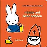 Nijntje zet haar schoen ; Nijntje zingt voor Sinterklaas: Sinterklaas omdraaiboek