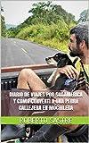 Diario de viajes por Sudamérica y cómo convertí a una perra callejera en...