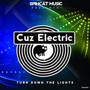 Turn Down The Lights