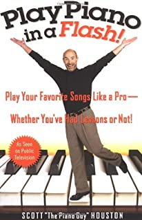 Play Piano in a Flash!: Play Your Favorite Songs Like a Pro