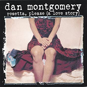 Rosetta, Please(A Love Story)