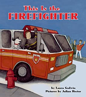 This Is the Firefighter