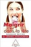 Maigrir c'est dans la tête de Gérard Apfeldorfer ( 30 août 2007 ) - 30/08/2007