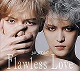 【メーカー特典あり】Flawless Love TYPE A(初回生産限定盤)(ステッカー付)