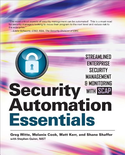 Security Automation Essentials: Streamlined Enterprise Security Management & Monitoring with SCAP (English Edition)