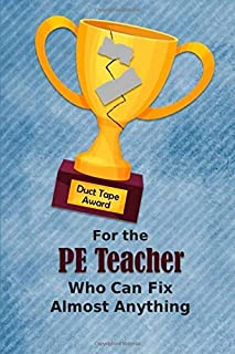For the PE Teacher Who Can Fix Almost Anything | Duct Tape Award: Employee Appreciation Journal and Gift Idea