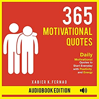 365 Motivational Quotes     Daily Motivational Quotes to Start Everyday with Positivity and Energy              By:                                                                                                                                 Xabier K. Fernao                               Narrated by:                                                                                                                                 Timothy Burke                      Length: 1 hr and 26 mins     25 ratings     Overall 5.0