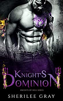 Knight's Dominion (Knights of Hell Book 4) by [Sherilee Gray]