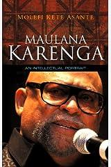 Maulana Karenga: An Intellectual Portrait Kindle Edition