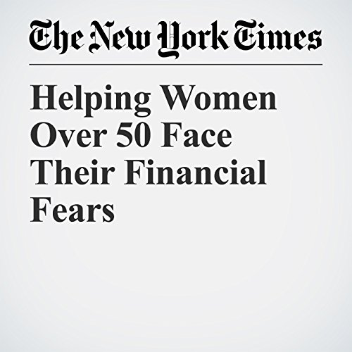 Helping Women Over 50 Face Their Financial Fears copertina