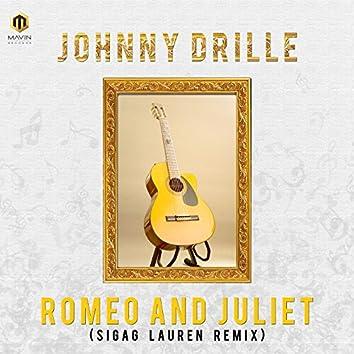 Romeo & Juliet (Sigag Lauren Remix)