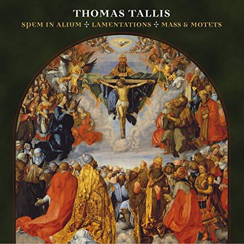 Tallis: Spem in alium - Lamentationes - Mass & Motets