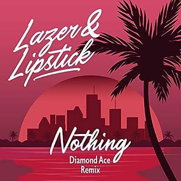 Nothing (Diamond Ace Remix)