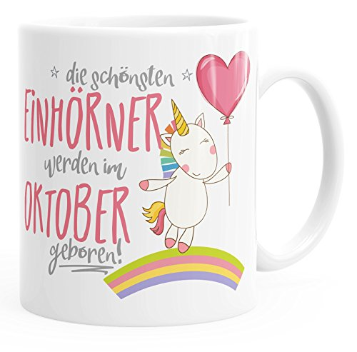 MoonWorks Geschenk-Tasse die schönsten Einhörner Werden im Oktober geboren Geburtstags-Tasse einfarbig weiß Unisize