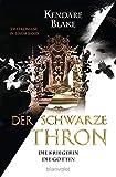 Der Schwarze Thron - Die Kriegerin / Die Göttin: Zwei Romane in einem Band (Der Schwarze Thron – Doppelband, Band 2)