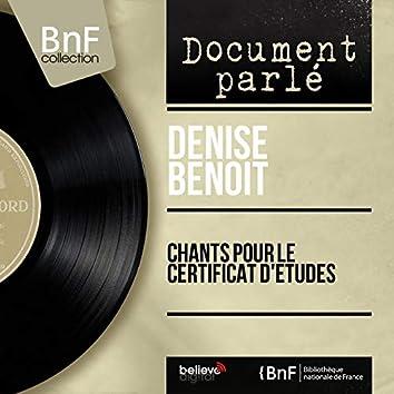 Chants pour le certificat d'études (feat. Odette Pigault) [Mono Version]