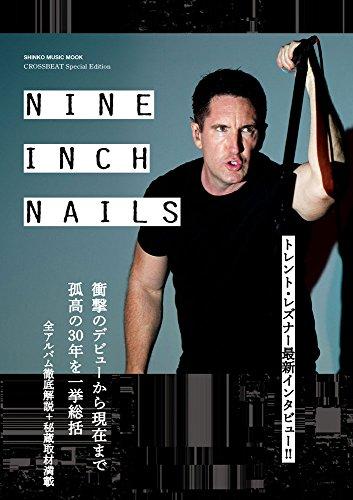 CROSSBEAT Special Edition ナイン・インチ・ネイルズ (シンコー・ミュージックMOOK)