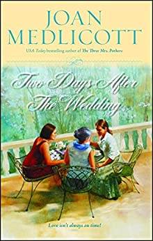 Two Days After the Wedding (Ladies of Covington series Book 6) by [Joan Medlicott]