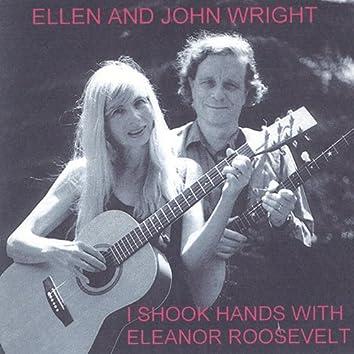 I Shook Hands With Eleanor Roosevelt