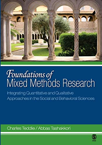 Foundations of Mixed Methods Research: Integrating Quantitative and Qualitative Approaches in the Social and Behavioral