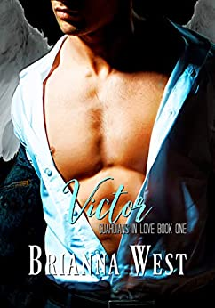 Victor (Guardians In Love Book 1) by [Brianna West]