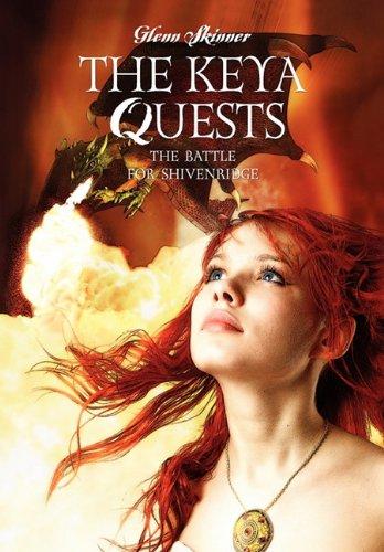 The Keya Quests: The Battle for Shivenridge