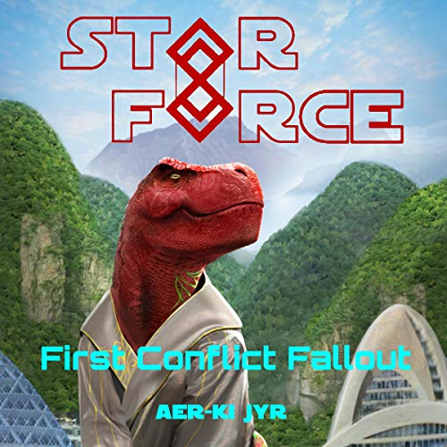 Star Force: First Contact Fallout audiobook cover art