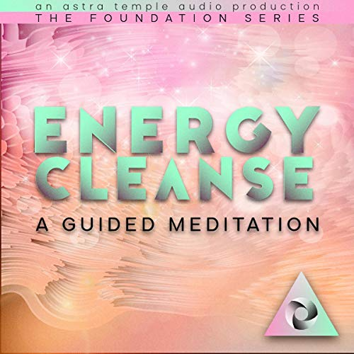 Listen Energy Cleanse: A Guided Meditation audio book