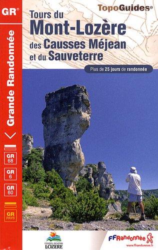 Tours du Mont-Lozère et des Causses Méjean et du Sauveterre : Plus de 25 jours de randonnées