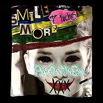 Smile 7 Inches More