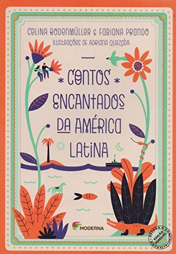 Contos Encantados da America Latina