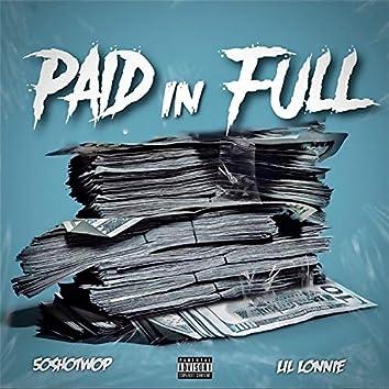 Paid N Full (Intro) [50shotwop]
