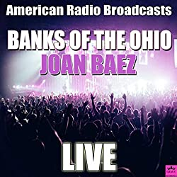 Anzeige Amazon: Joan Baez - Banks of the Ohio - American Radio Broadcasts Live