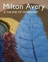 Milton Avery & the End of Modernism (Samuel Dorsky Museum of Art)