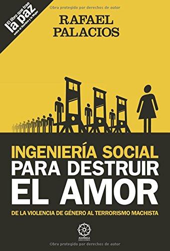 Ingenier¡a social para destruir el amor
