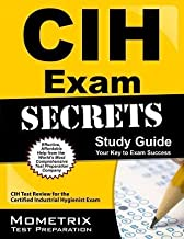 [(CIH Exam Secrets, Study Guide: CIH Test Review for the Certified Industrial Hygienist Exam)] [Author: Mometrix Media] published on (February, 2015)