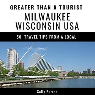Greater Than a Tourist- Milwaukee, Wisconsin, USA cover art