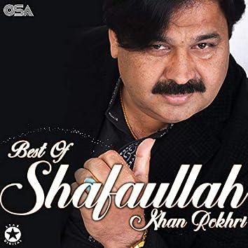 Best of Shafaullah Khan Rokhri