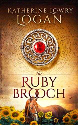 Book: The Ruby Brooch by Katherine Lowry Logan