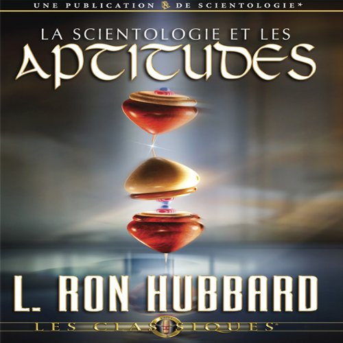 La Scientologie et les Aptitudes [Scientology & Ability] cover art